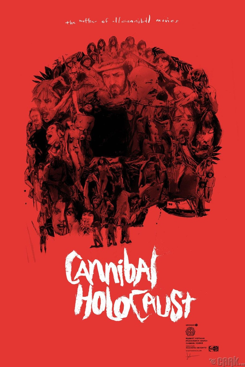 """Cannibal Holocaust"""